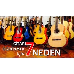 Gitar Öğrenmek İçin 7 Neden